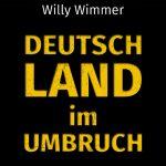 willy_wimmer_buch_deutschland_im_umbruch_isbn_978-3-943007-16-9_72dpi